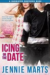 Icing On The Date by Jennie Marts