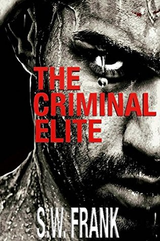 The Criminal Elite