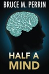 Half a Mind (The Mind Sleuth #1)