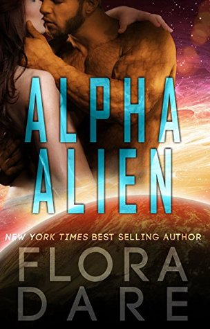 Alpha Alien: Complete Series (Alpha Alien, #1-3)