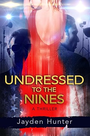 Undressed To The Nines