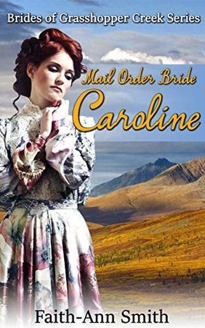 Mail Order Bride: Caroline