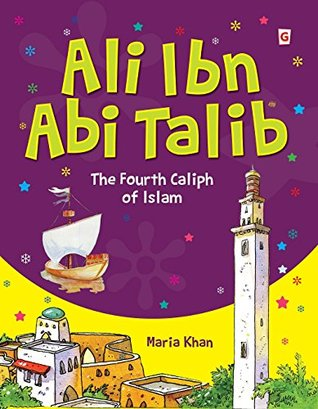 Ali Ibn Abi Talib (Goodword): Islamic Children's Books on the Quran, the Hadith, and the Prophet Muhammad