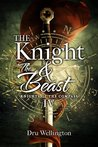 The Knight and The Beast (Knights of The Compass, #4)