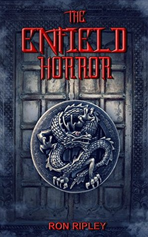 The Enfield Horror (The Enfield Horror #1)
