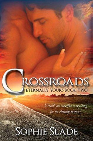 Crossroads (Eternally Yours Book 2)