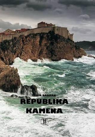 Republika Kamena (Republika, #1)