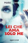 Lei che ama solo me by Mark  Edwards