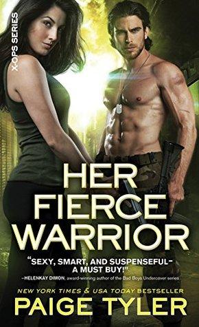 Her Fierce Warrior (X-Ops, #4) by Paige Tyler