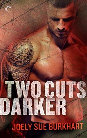 Two Cuts Darker by Joely Sue Burkhart