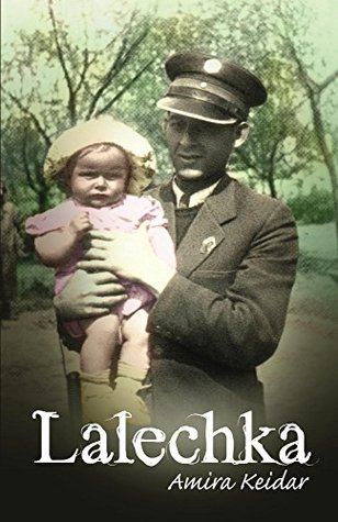 Lalechka: An Amazing Holocaust Survivor Rescue Story (World War 2 Book 1)