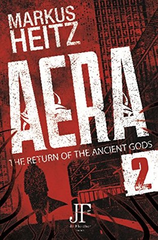 Aera Book 2: The Return of the Ancient Gods