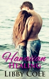 Hawaiian Healing (Hawaiian Heartbreak, #2)