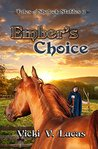 Ember's Choice (Tales of Shalock Stables #2)