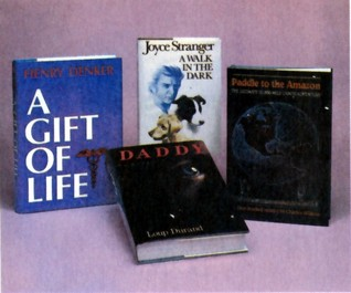 Reader's Digest Condensed Books: A Gift Of Life, Daddy, Paddle To The Amazon, A Walk In The Dark