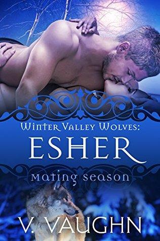 Esher(Winter Valley Wolves 7) - V. Vaughn