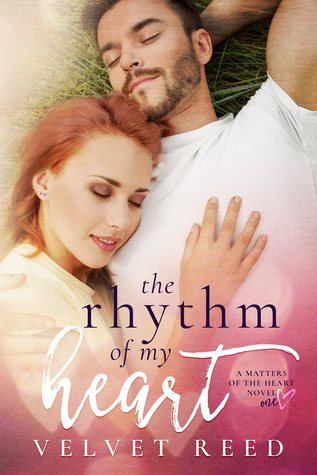 The Rhythm of my Heart (Matters of the Heart, #1)