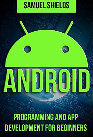 Android: Programming & App Development For Beginners Download Epub
