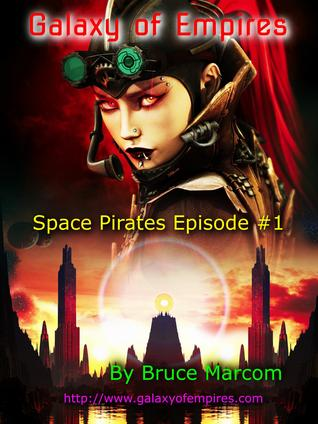 Galaxy of Empires (Space Pirates, 1)
