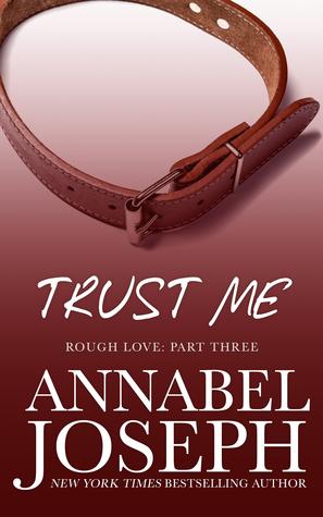 Trust Me (Rough Love, #3)