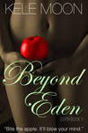 Beyond Eden by Kele Moon
