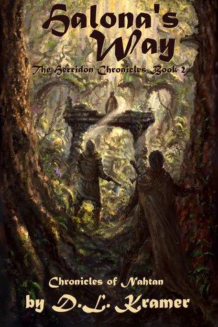 Halona's Way: Chronicles of Nahtan (The Herridon Chronicles #2)
