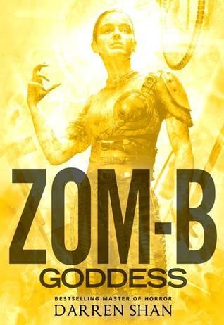 Zom-B Goddess (Zom-B, #12)