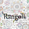 Rangoli: stress-relieving art therapy adult colouring book