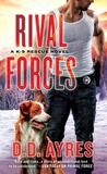 Rival Forces (K-9 Rescue #4)