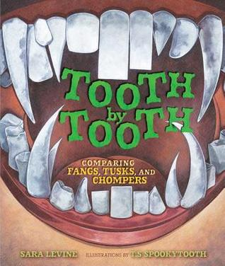 Tooth by Tooth by Sara C. Levine