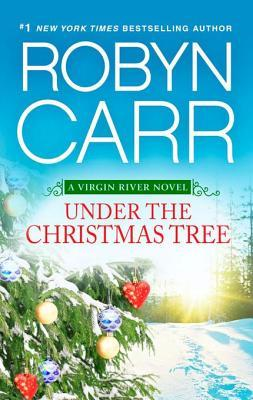 Under the Christmas Tree (Virgin River, #7.5) by Robyn Carr