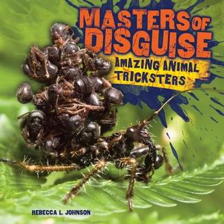 Masters of Disguise: Amazing Animal Tricksters