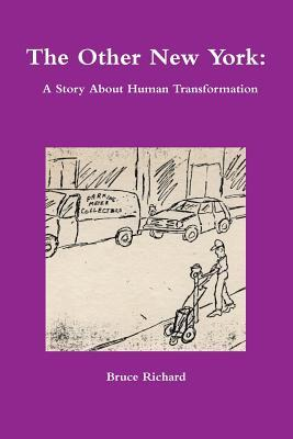 The Other New York: A Story about Human Transformation