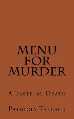 Menu for Murder: A Taste of Death