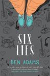 Six Lies by Ben  Adams