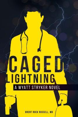 Caged Lightning(Wyatt Stryker 1)