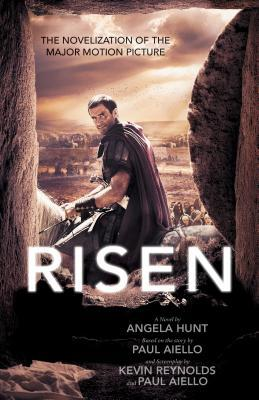 Risen by Angela Elwell Hunt