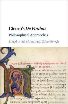 Cicero's de Finibus: Philosophical Approaches