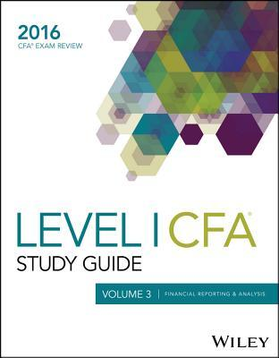 Wiley Study Guide for 2016 Level I Cfa Exam: Financial Reporting & Analysis (Volume 3)