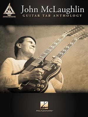 John McLaughlin Guitar Tab Anthology