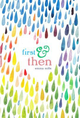 First & then, Emma Mills