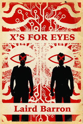 X's For Eyes by Laird Barron