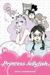 Princess Jellyfish 2-in-1 Omnibus, Volume 1 (Princess Jellyfish 2-in-1 Omnibus, #1)