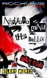 Nevada Mind The Bollix Part Two:  A Rockline Novel