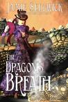 The Dragon's Breath