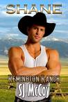 Shane (Remington Ranch, #2)