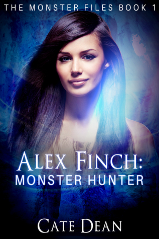 Alex Finch: Monster Hunter (The Monster Files, #1)