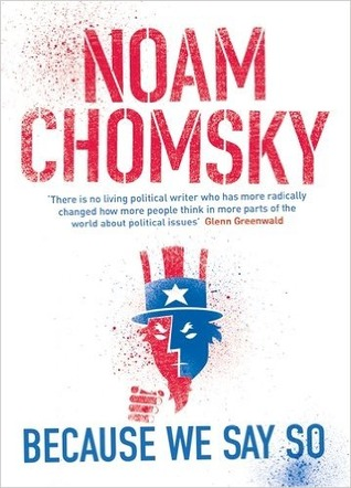 Ebook Because We Say So by Noam Chomsky read!