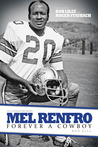 Mel Renfro: Forever a Cowboy
