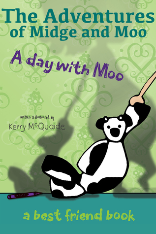 A day with Moo by Kerry McQuaide